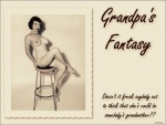 Grumpy Walls - Grandpa's Fantasy (vintage) #9 - ADULT  NUDITY- enjoy -  0513 - ugwp_grandpa's-fantasy_065.jpg - yEnc - 85 Kb