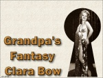 Grumpy Walls - Grandpa's Fantasy (vintage) #9 - ADULT  NUDITY- enjoy -  0613 - ugwp_grandpa's-fantasy_clara-bow01.jpg - yEnc - 1